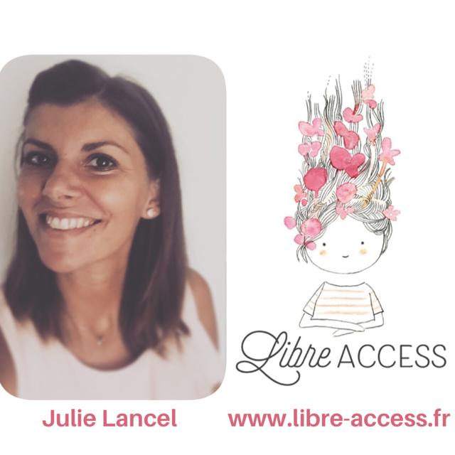 Libre Access Julie Lancel Déployez vos ailes coaching soin énergétique guidance thérapies brèves