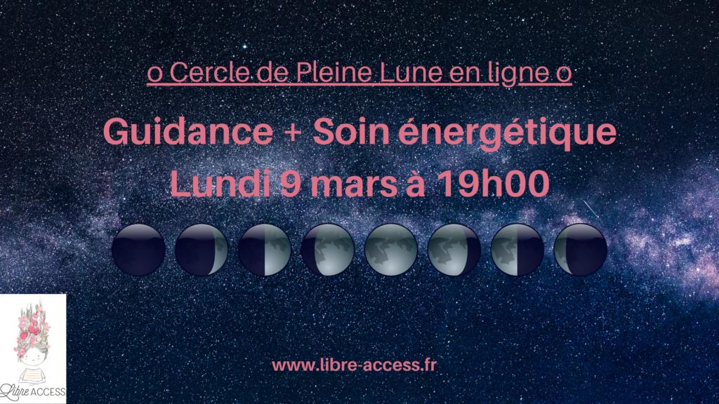 cercles de pleine lune guidance soin énergétique reiki libre access