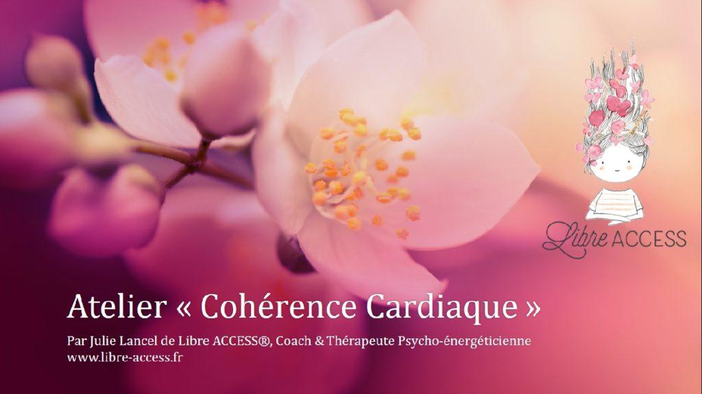 Atelier en ligne cohérence cardiaque julie lancel libre access