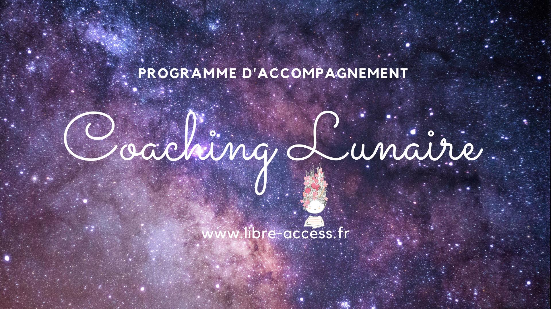 Coaching Lunaire Libre ACCESS développement personnel programme en ligne Lune