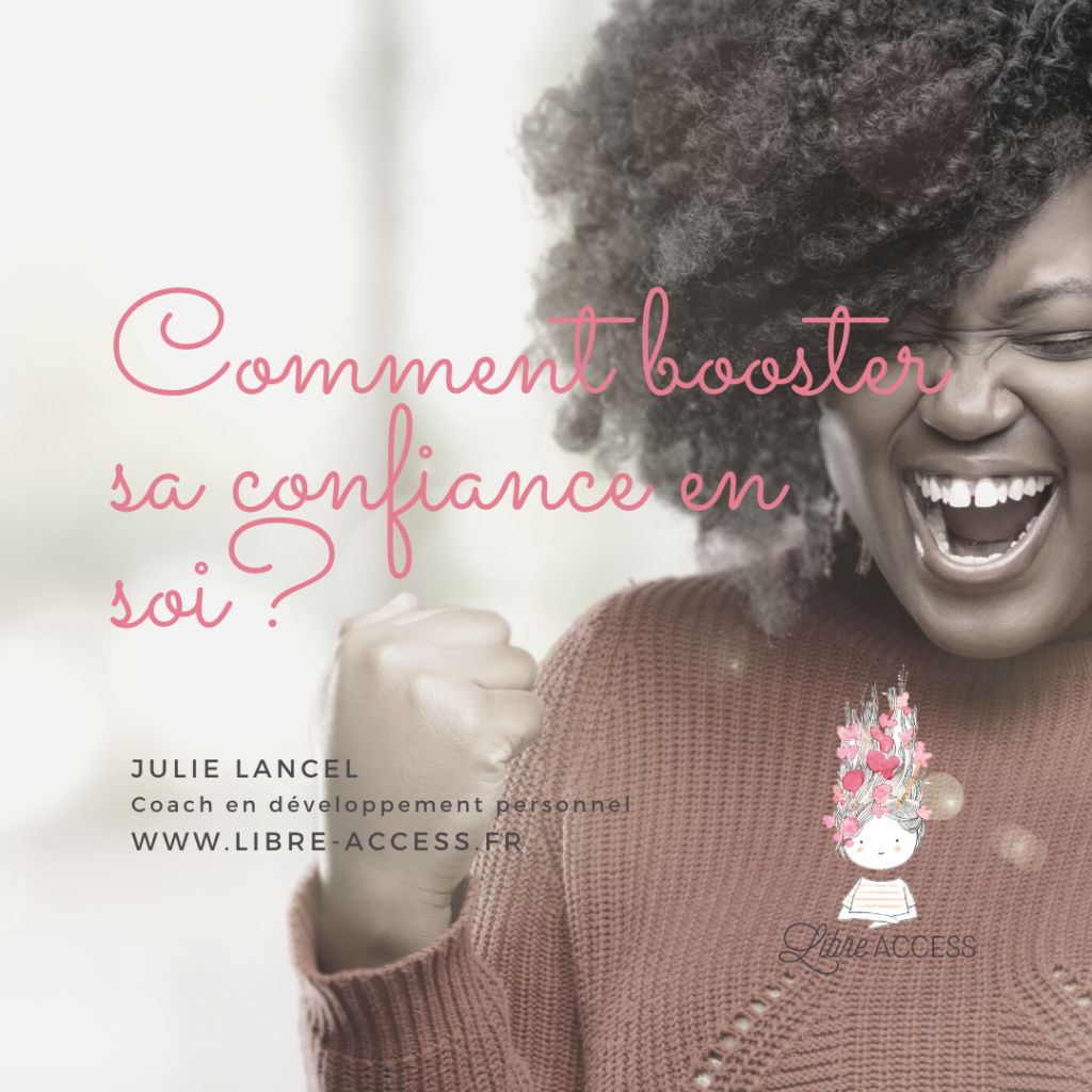 développement personnel confiance en soi coaching julie lancel libre access
