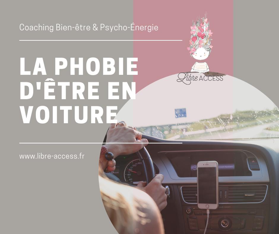 phobie pnl coaching voiture libre access julie lancel peur d'être en voiture