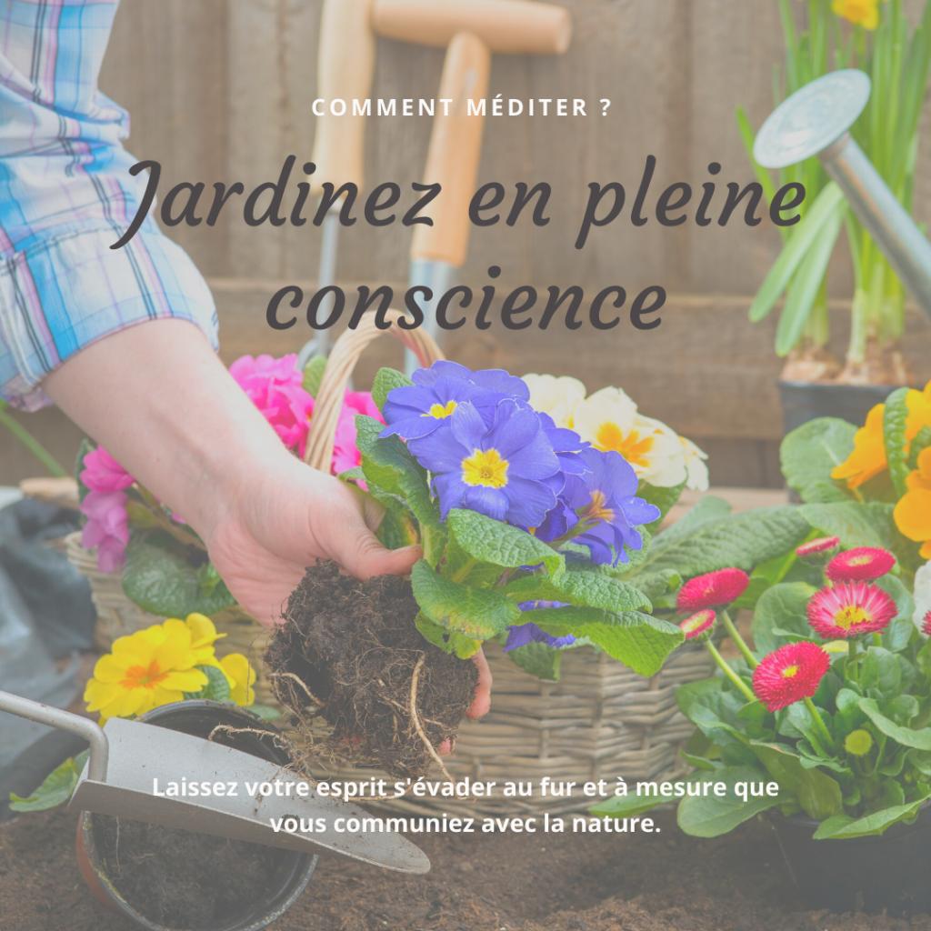 jardiner en pleine conscience méditation  gestion du stress émotions julie lancel libre access coach en développement personnel poitiers montamisé vienne méditer selon sa personnalité