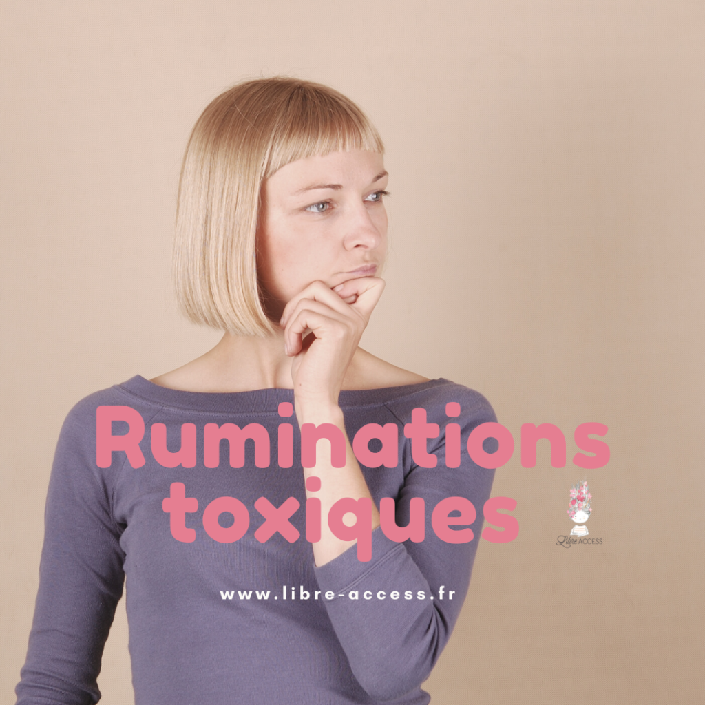 ruminations mentales communication gestion du stress émotions julie lancel libre access coach en développement personnel poitiers montamisé vienne